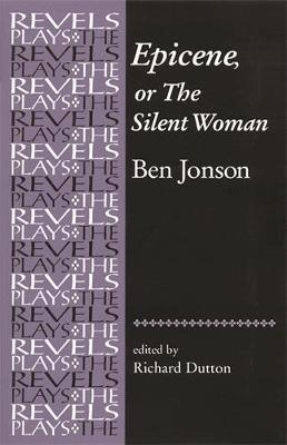 Epicene, or the Silent Woman by Ben Jonson