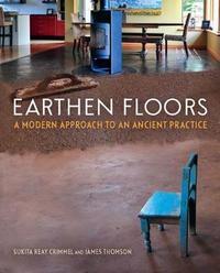 Earthen Floors by Sukita Reay Crimmel