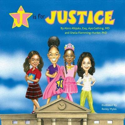 J is for Justice by Alero Afejuku Esq