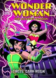 Wonder Woman the Amazing Amazon Pack A of 4 by Brandon T. Snider