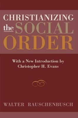 Christianizing the Social Order by Walter Rauschenbusch image