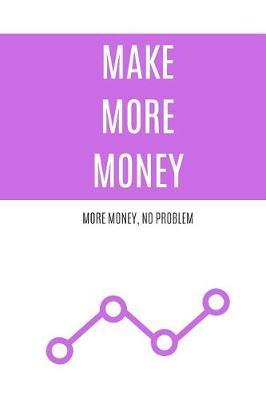 Make More Money by Best Notebooks image
