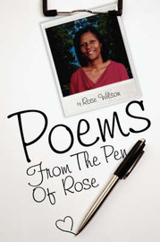 Poems from the Pen of Rose by Rose Wilson image