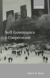 Self-Governance and Cooperation by Robert H. Myers image