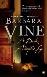 A Dark-adapted Eye by Barbara Vine image