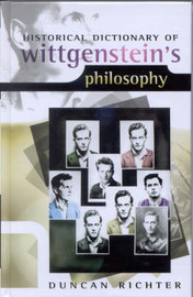 Historical Dictionary of Wittgenstein's Philosophy by Duncan Richter image