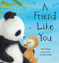 A Friend Like You by Julia Hubery image