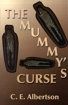 The Mummy's Curse by C.E. Albertson image