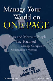 Manage Your World on One Page by Alan S.W. Dowie