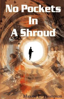 No Pockets in a Shroud by Maxine, Ethel Thompson image