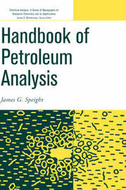 Handbook of Petroleum Analysis by James G Speight image