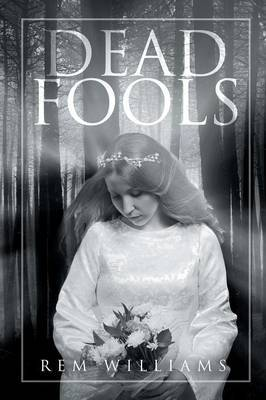 Dead Fools by Rem Williams