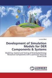 Development of Simulation Models for Der Components & Systems by Mihet Lucian