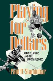 Playing for Dollars by Paul D. Staudohar image