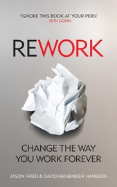 ReWork: Change the Way You Work Forever by Jason Fried image