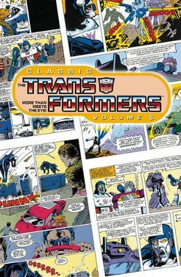 Classic Transformers: v. 5 by Simon Furman image