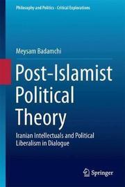 Post-Islamist Political Theory by Meysam Badamchi image