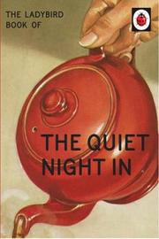 The Ladybird Book of The Quiet Night In (Ladybird for Grown-Ups) by Jason Hazeley