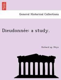 Dieudonne E by Richard Ap Rhys
