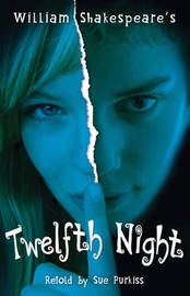 """Twelfth Night"" by Sue Purkiss"