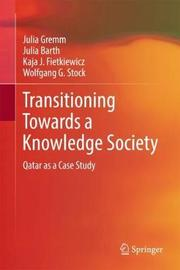 Transitioning Towards a Knowledge Society by Julia Gremm