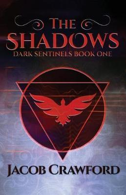 The Shadows by Jacob Crawford