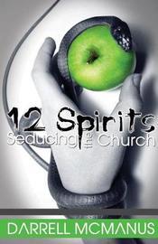 12 Spirits Seducing the Church by Darrell McManus image
