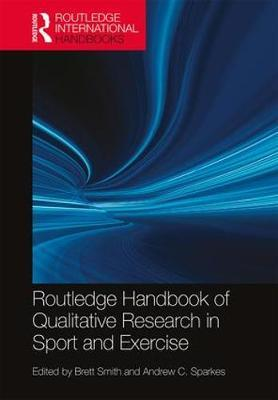 Routledge Handbook of Qualitative Research in Sport and Exercise image