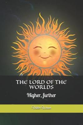 The Lord of the Worlds by Viktor Winner