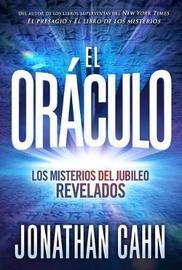 El oraculo / The Oracle by Jonathan Cahn