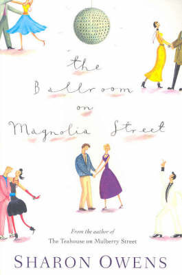 The Ballroom on Magnolia Street by Sharon Owens