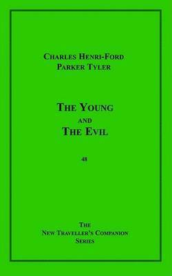 The Young and the Evil by Charles Henri Ford