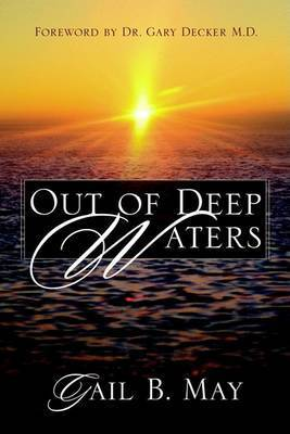 Out of Deep Waters by Gail May