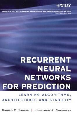 Recurrent Neural Networks for Prediction by Danilo P. Mandic image
