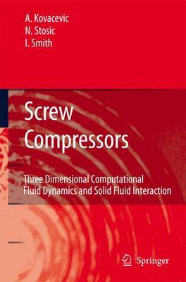 Screw Compressors by Ahmed Kovacevic