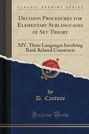 Decision Procedures for Elementary Sublanguages of Set Theory by D Cantone image