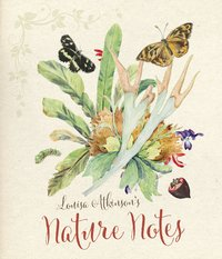 Louisa Atkinson's Nature Notes by Penny Olsen