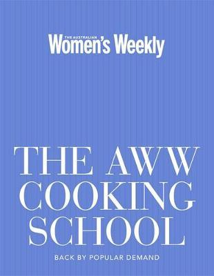The AWW Cooking School (AWW Max)