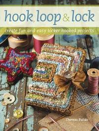 Hook, Loop and Lock by Theresa Pulido