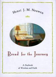 Bread for the Journey by Henri Nouwen image