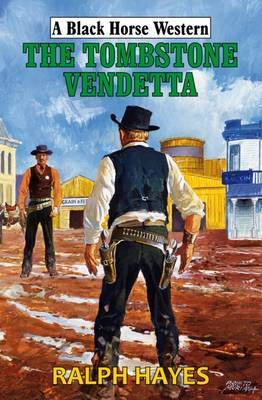 The Tombstone Vendetta by Ralph Hayes image