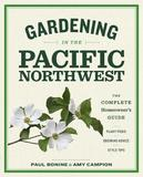 Gardening in the Pacific Northwest by Paul Bonine