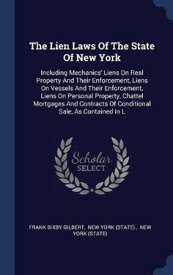 The Lien Laws of the State of New York by Frank Bixby Gilbert image
