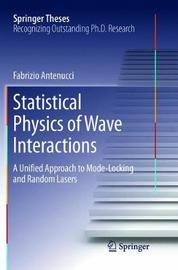 Statistical Physics of Wave Interactions by Fabrizio Antenucci image