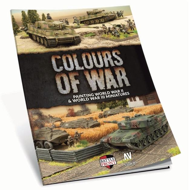 Colours of War - Painting World War II & III Miniatures