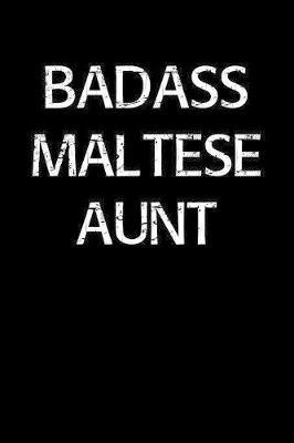 Badass Maltese Aunt by Standard Booklets image