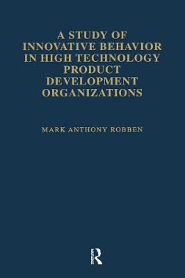 A Study of Innovative Behavior by Mark Anthony Robben