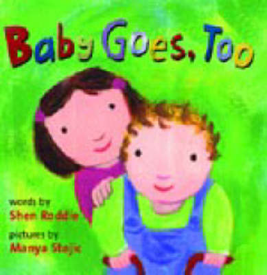 Baby Goes Too by Shen Roddie image