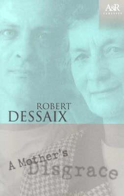 A Mother's Disgrace by Robert Dessaix image
