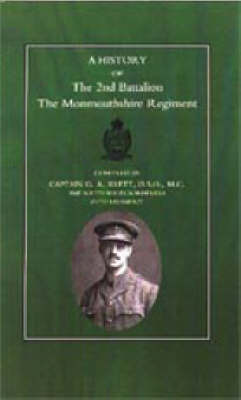 History of the 2nd Battalion the Monmouthshire Regiment by G.A. Brett image